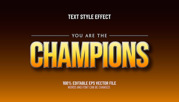 Editable text effect you are the champions style Premium Vector