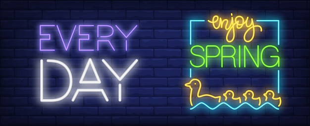 Enjoy spring every day neon sign. mother and baby ducks floating on water. Free Vector