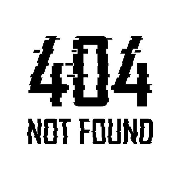 Error 404 not found glitch effect Vector   Premium Download