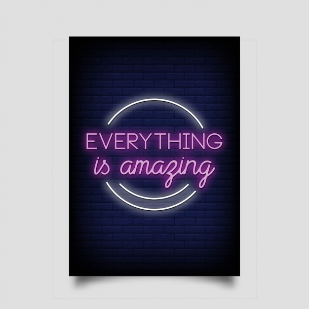 Everything is amazing for poster in neon style Premium Vector