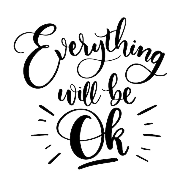 Everything will be ok black ink lettering Free Vector