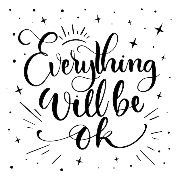 Everything will be ok lettering with stars Free Vector