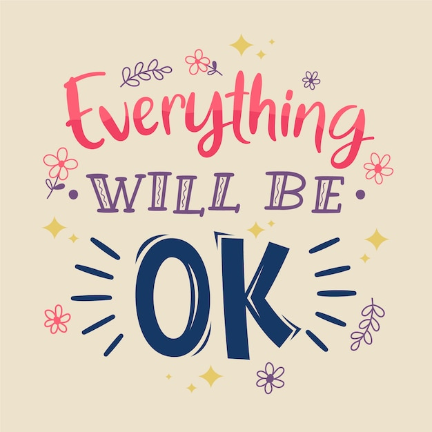 Everything will be ok lettering Free Vector