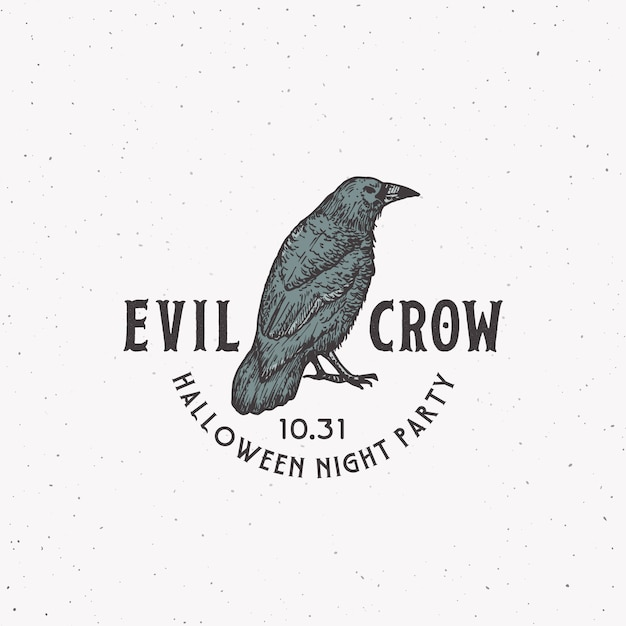 Evil crow party vintage style halloween logo or label template. hand drawn black crow or raven sketch symbol and retro typography. shabby texture background. Premium Vector