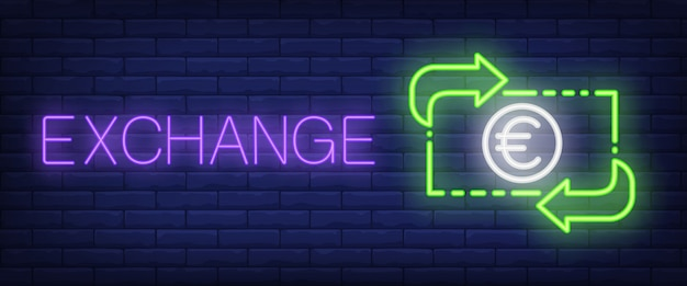 Exchange neon text with euro banknote and arrows Free Vector