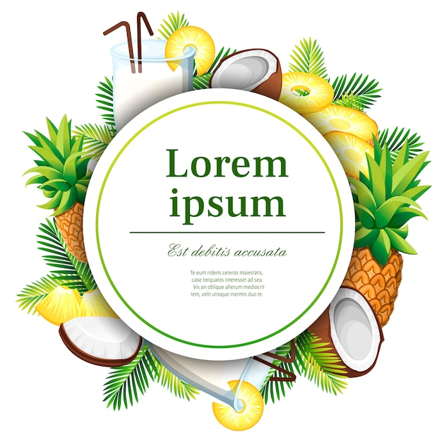 Exotic pattern. pina colada with coconut, pineapple. drinking glass. concept  for card and advertising. white circle with place for your text.   illustration on white background Premium Vector
