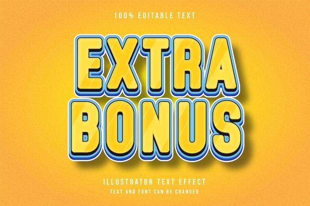 Extra bonus,3d editable text effect yellow blue comic style Premium Vector