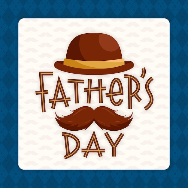 Father day with mustache and hat Free Vector