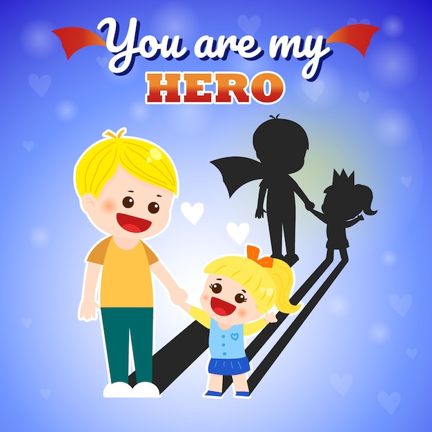 Father's day you are my hero Premium Vector