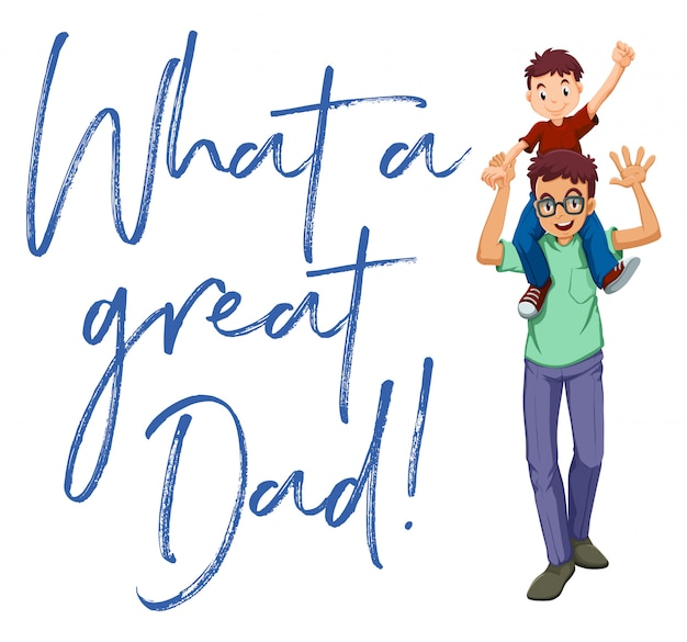 Father and son with words what a great dad Free Vector