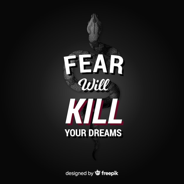 Fear will kill your dreams. motivational lettering quote Free Vector