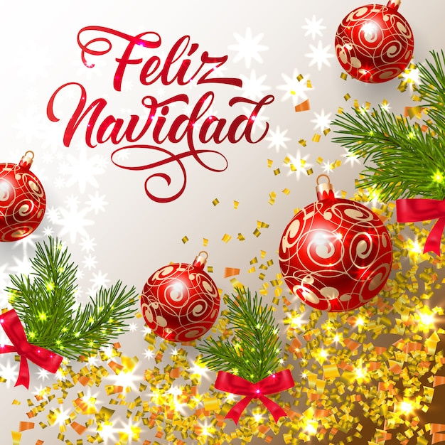 Feliz Navidad lettering with shining confetti and bright baubles Free Vector