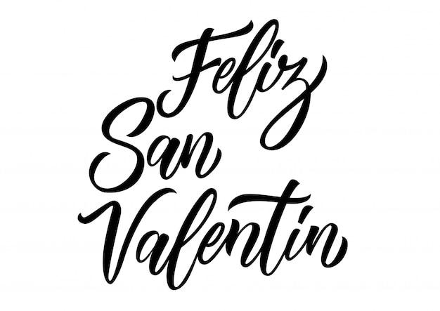Feliz san valentin lettering Premium Vector