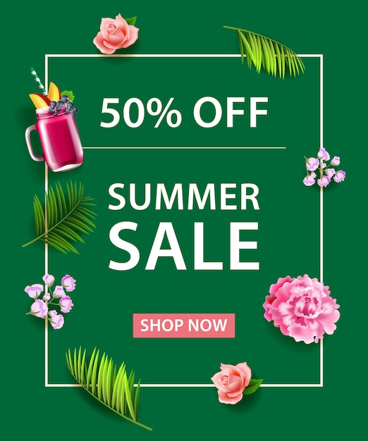 Fifty Percent Off Summer Sale Shop Now\ lettering. Fruit drink, flowers and palm leaves