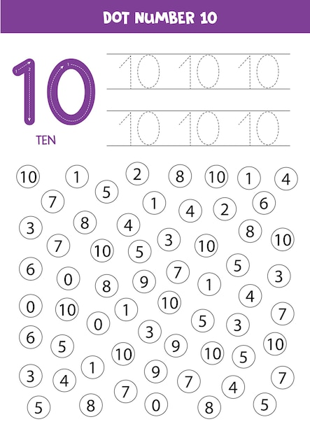 Premium Vector Find And Dot Number Ten. Learning Number 10 With Kids.  Educational Worksheet.