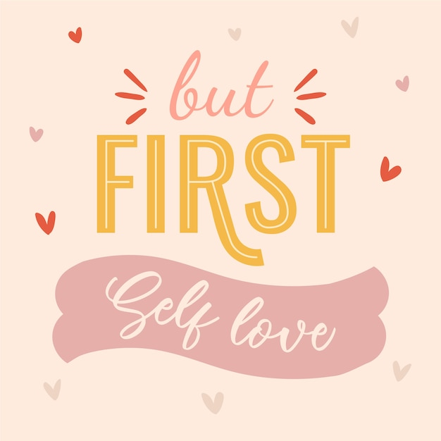 But first self love lettering Free Vector