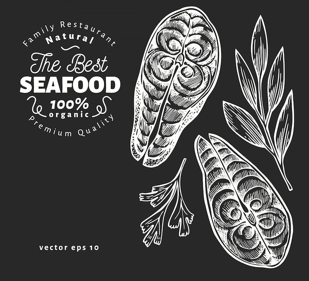 Fish steaks illustrations. hand drawn vector seafood illustration on chalk board. engraved style. vintage food, piece of salmon or trout Premium Vector