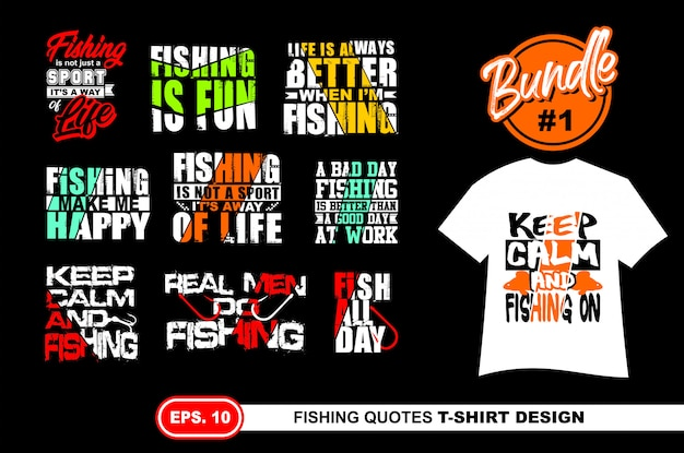 Fishing quotes  for tshirt Premium Vector