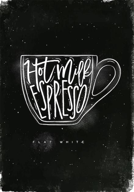 Плоские белые надписи горячее молоко, эспрессо в винтажном графическом стиле, рисунок мелом на фоне классной доски Premium векторы