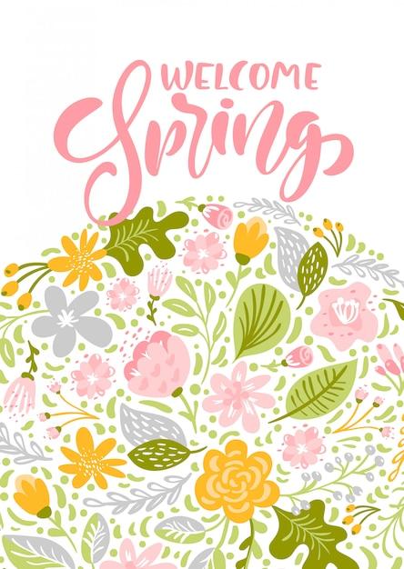 Цветочная векторная открытка с текстом welcome spring. изолированная плоская иллюстрация на белом Premium векторы