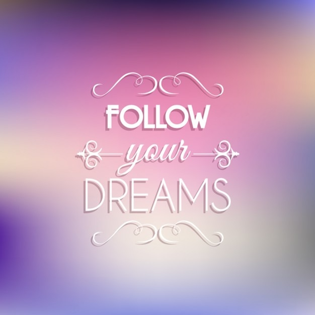 Follow Your Dreams Quote Free Vector