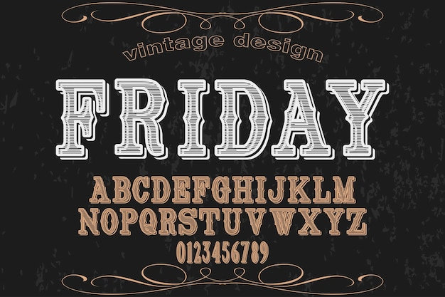 Font alphabet handcrafted vector named friday Premium Vector