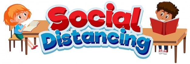 Font design for phrase social distancing and happy children Premium Vector