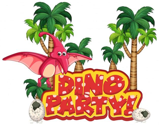 Design dei caratteri per la festa di parola dino con battenti pteranodon Vettore gratuito