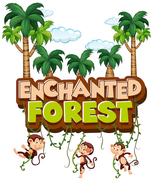 enchanted forest decorations.htm font design for word enchanted forest with monkeys in forest  font design for word enchanted forest