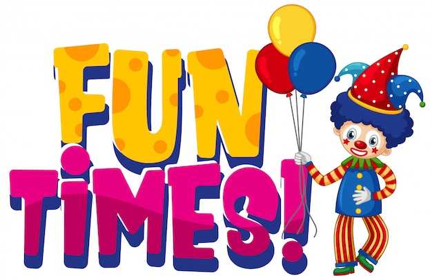 Font design for word fun times with funny clown on white background Free Vector
