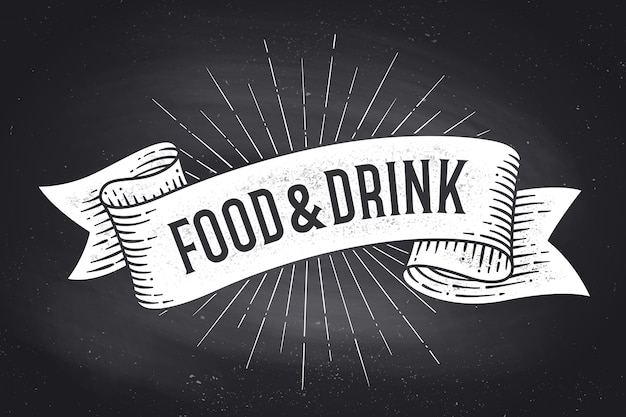 음식과 음료. 텍스트 음식과 음료와 함께 올드 스쿨 빈티지 리본 배너. 칠판에 흑백 분필 그래픽입니다. 메뉴, 바, 펍, 레스토랑, 카페, 푸드 코트 포스터. 프리미엄 벡터
