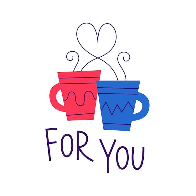 Для вас. карточка дня святого валентина. для вас. романтическая цитата с чашками для влюбленных. Premium векторы