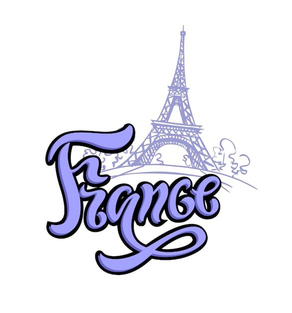 France, paris. lettering. eiffel tower. Premium Vector