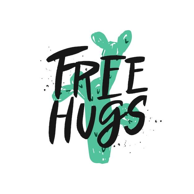 Free hugs brush lettering inscription. Premium Vector