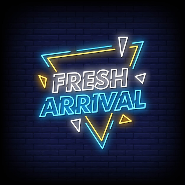 Fresh arrival neon signs style text Premium Vector