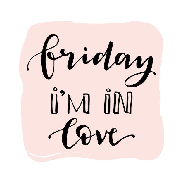 Love Quote Impressive Friday Im In Love Quote Vector Free Download