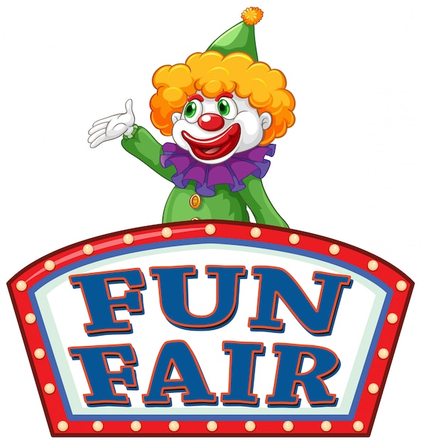 Fun fair sign template with happy clown in background Free Vector