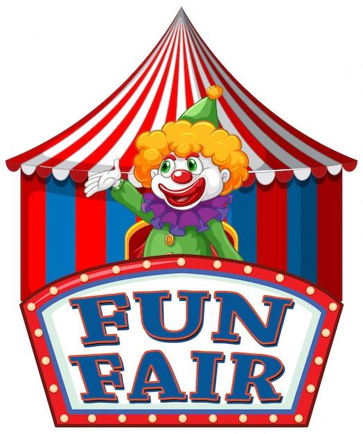 Fun fair знак шаблон с счастливым клоуном в фоновом режиме Бесплатные векторы