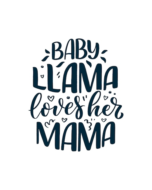 Funny hand drawn lettering quote about llama. Premium Vector