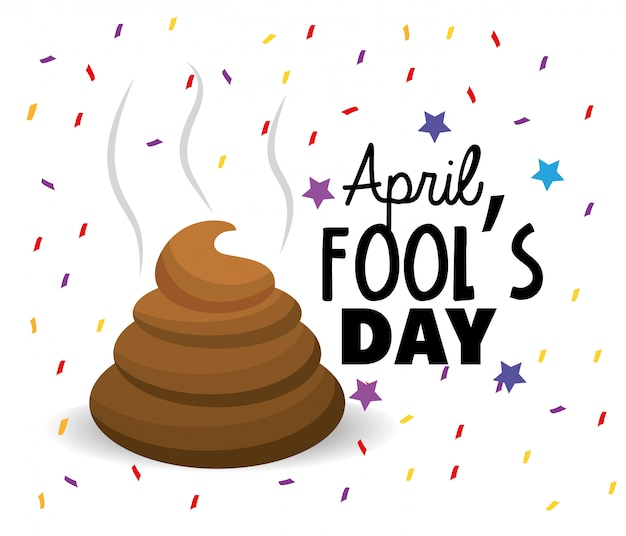 Funny shit entertainment to fools day Premium Vector