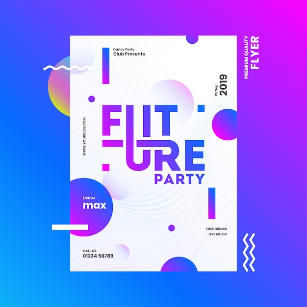 Future party template or flyer design with time, date and venue details on abstract background. Premium Vector