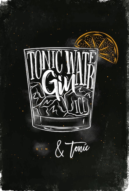 Gin tonic cocktail lettering tonic water, gin, ice in vintage graphic style drawing with chalk and color on chalkboard background Premium Vector