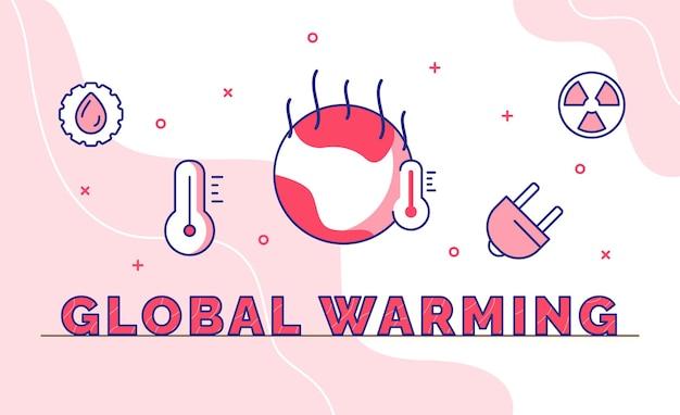 アウトラインスタイルの地球温暖化タイポグラフィ書道ワードアート Premiumベクター