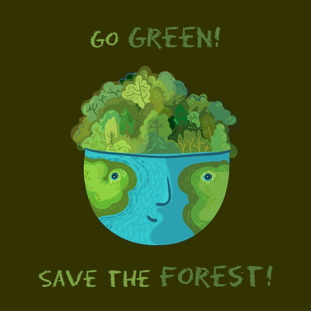 Go green, save the forests! vector cute ecological illustration. Premium Vector