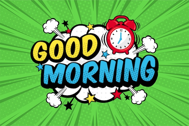 God morning comic pop art style Premium Vector