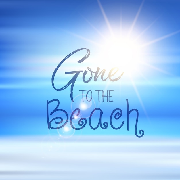 Gone to the beach quote on a defocussed summer background Free Vector