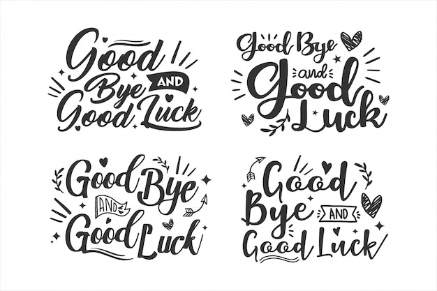 Good bye and good luck lettering design collection Premium Vector