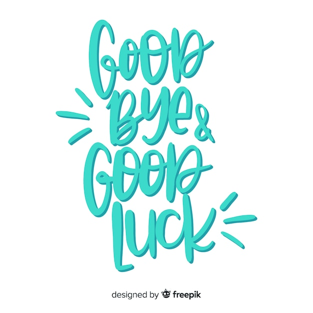 Good bye and good luck lettering Free Vector