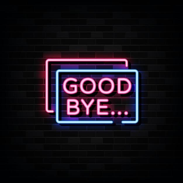 さようならネオンサイン、ネオンスタイル Premiumベクター