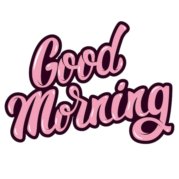 Good morning. hand drawn lettering phrase  on white background.  element for poster, greeting card.  illustration Premium Vector